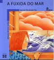 portada A fuxida do mar (The Disappearance of the Sea')