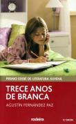 portada Trece anos de Branca (Trece años de Blanca)