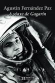 portada A viaxe de Gagarin ('Gagarin's Journey')