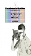 portada Un radiante silencio ('A Radiant Silence')