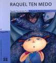 portada Raquel ten medo ('Rachel is Afraid')